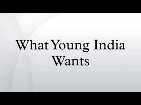 what young india wants essay