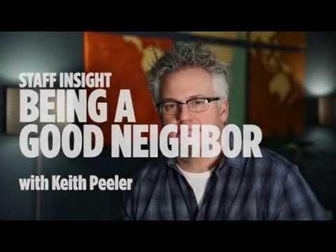 Staff Insight: Being a Good Neighbor