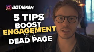 5 tips to instantly BOOST ENGAGEMENT on a dead page [Instagram Engagement Hacks]