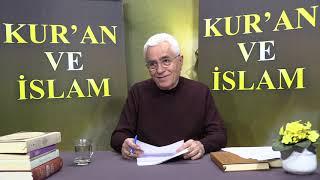 Kur'an ve İslam-267.Bölüm-Furkan Suresi 2.Bölüm
