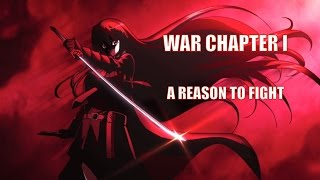 WAR - CHAPTER I - A REASON TO FIGHT - ASMV