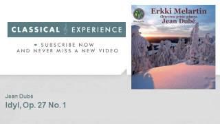 Erkki Melartin : Idyl, Op. 27 No. 1 - ClassicalExperience
