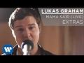 Lukas Graham Mama Said Live Extras