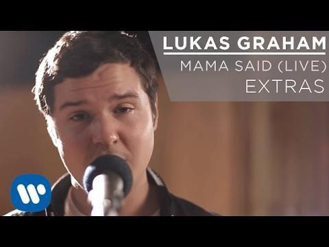 Lukas Graham - Mama Said (LIVE) [EXTRAS]