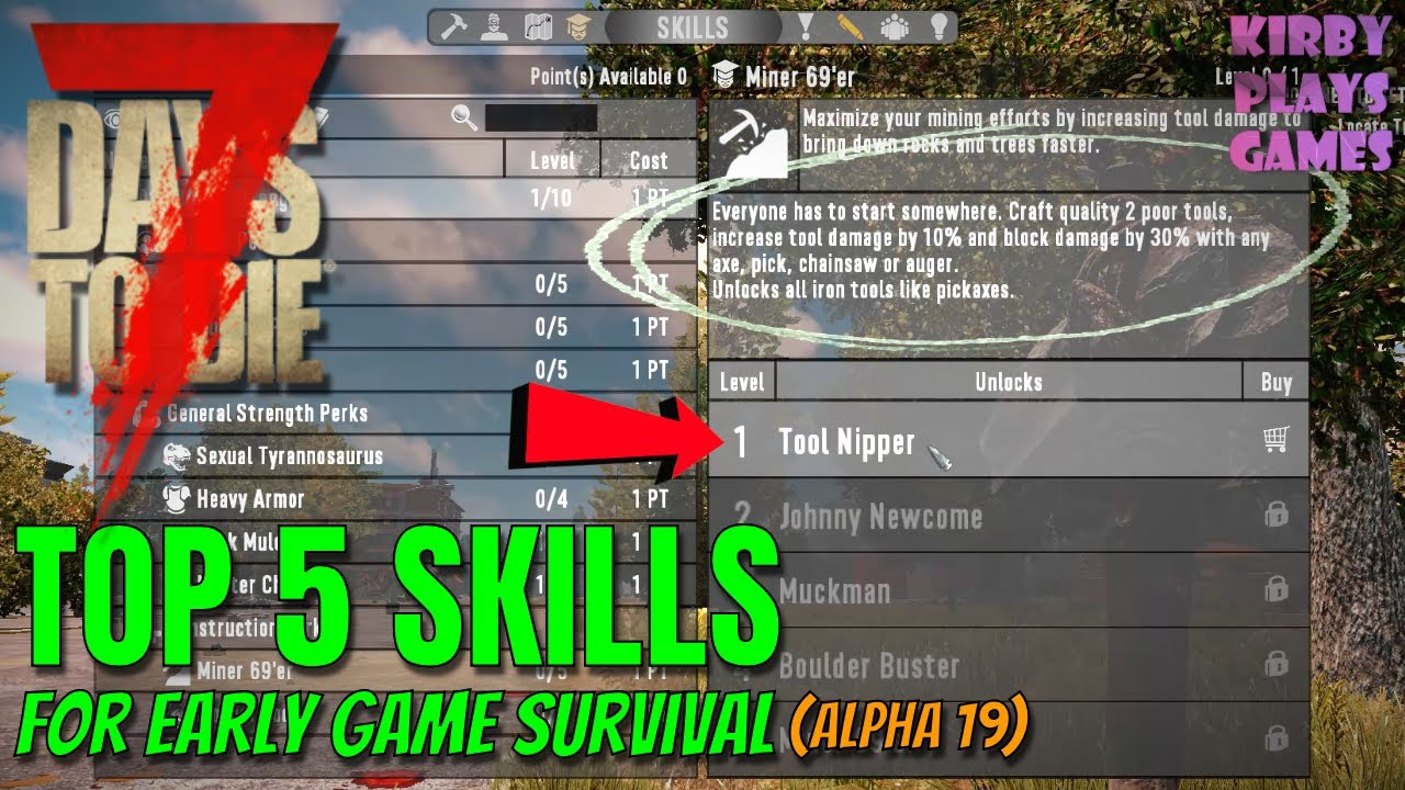 Top 5 Starting Skills For 7 Days To Die Alpha 19 Youtube
