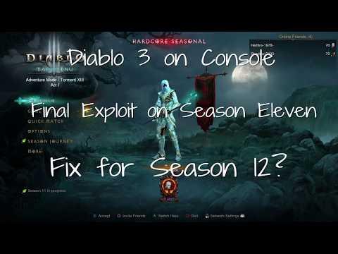 Diablo 3 - Consoles - Final Exploit on Season 11  - Potential Fix for Season 12?