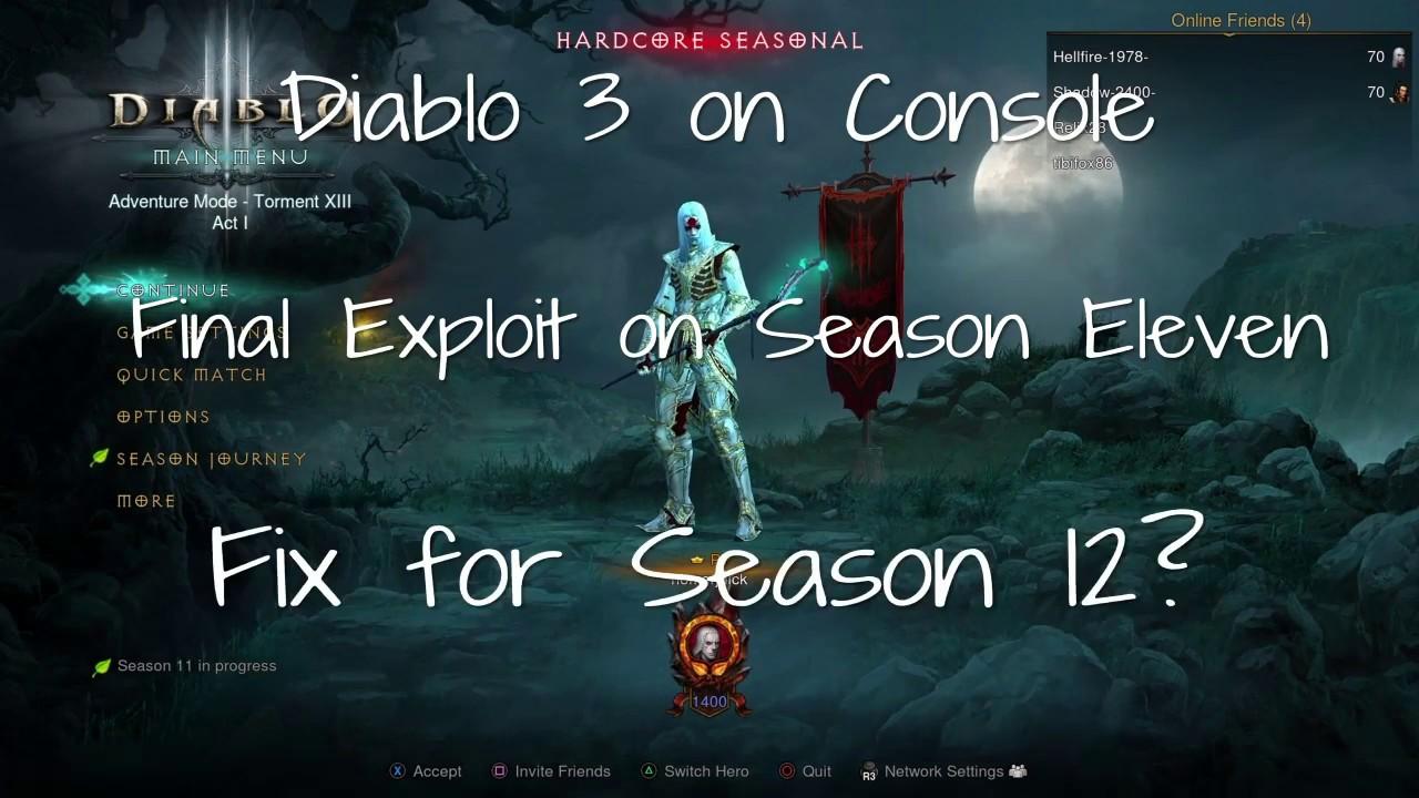 Diablo 3 - Consoles - Final Exploit on Season 11 - Potential Fix for Season 12? - YouTube