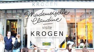 Krogen Restaurant éphémère Ikea à Paris/ visite de Mademoiselle Claudine
