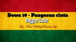 Dewa 19 - Pangeran Cinta (Reggae Version)