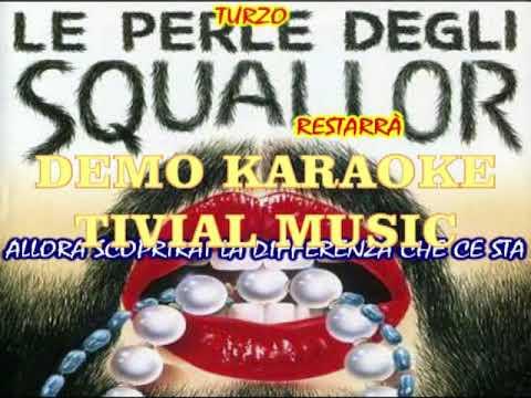 O tiempo se ne va Squallor Karaoke