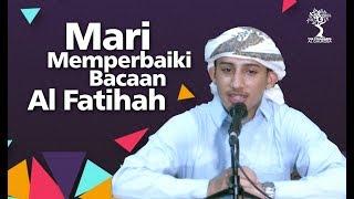 Download lagu Mari Memperbaiki Bacaan Al Fatihah - Syaikh Harits al 'Arjaliy