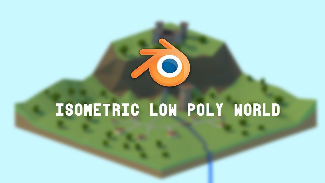 Blender 3d isometric low poly village timelapse youtube baditri Choice Image