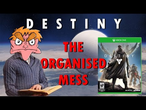 I HATE DESTINY - The Organised Mess