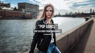 Pop Dance - Music from Audiojungle