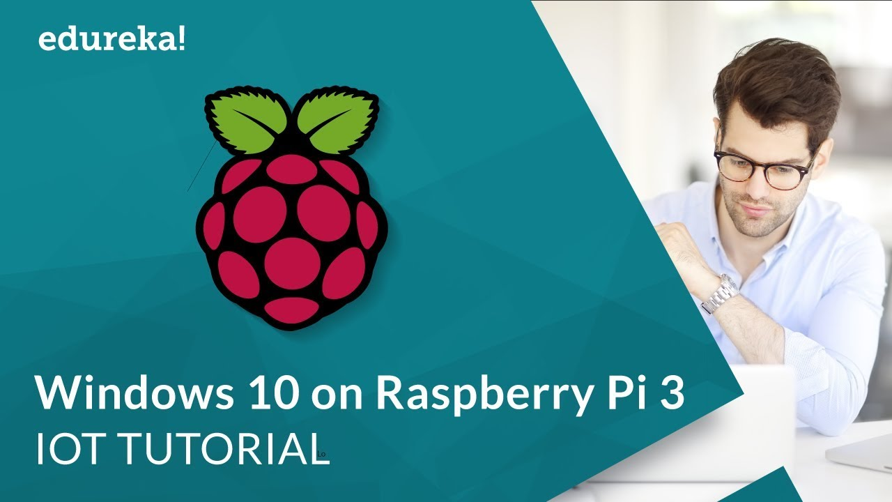 Installing Windows 10 IoT Core on Raspberry Pi 3 | Raspberry Pi Windows OS  | IoT Training | Edureka