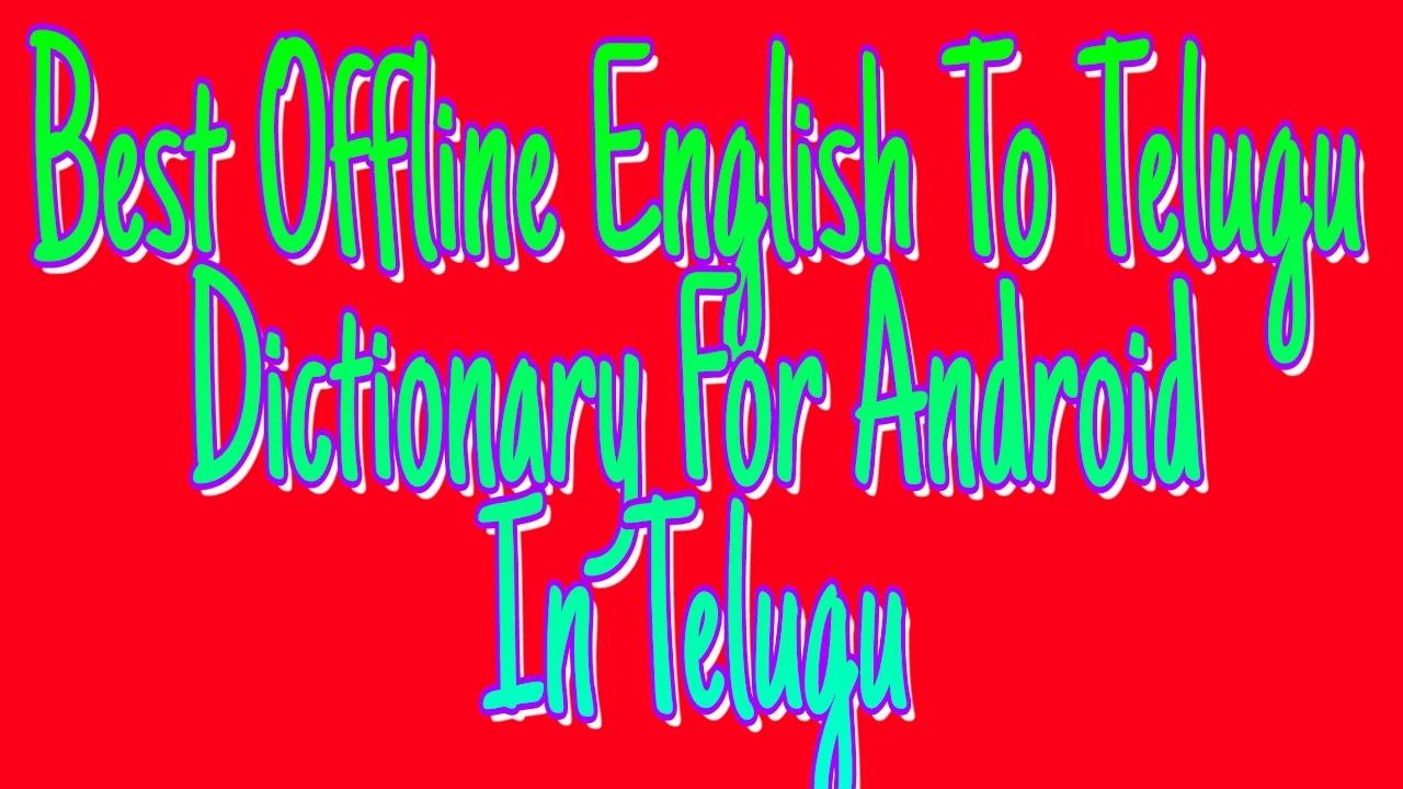 Best Offline English To Telugu Dictionary For Android In Telugu   Nishanthkumarthegreat