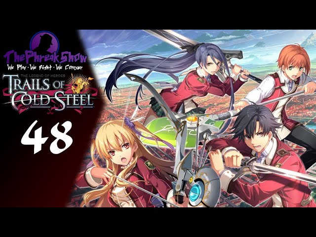 Let's Play The Legend Of Heroes Trails Of Cold Steel - Part 48 - Bad Bullying!