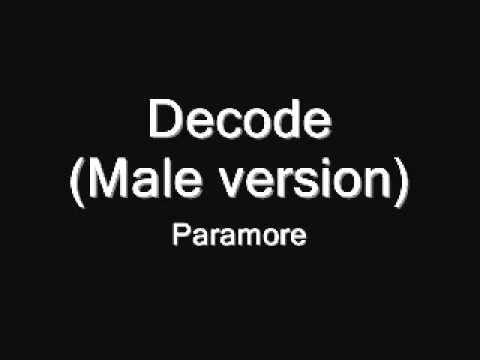Paramore-Decode(Male version)