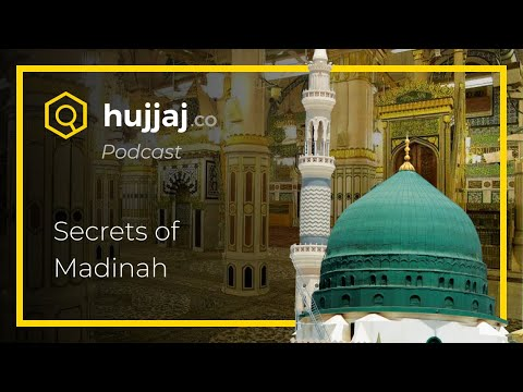 Secrets Of Madinah, The Prophet's City: Shaikh Zulfiker Memon (2/2) - Hujjaj.co Podcast #1