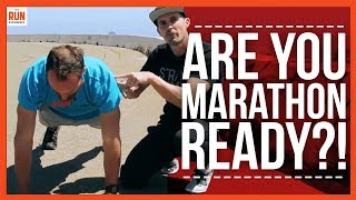 Ready to train for your FIRST Marathon? Take the STRENGTH test!