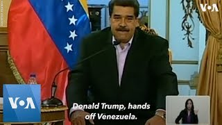Nicolas Maduro Tells President Donald Trump: .Hands off Venezuela. Nicolas Maduro, the Venezuelan president whose election is disputed by the United States, warns U.S. President Donald Trump to keep his .hands off ...