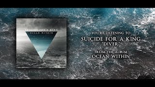 Suicide For A King - DIVER (Official Lyrics Video)