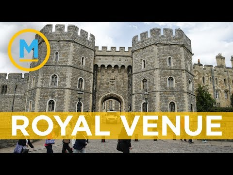 Everything you need to know about the royal wedding venue, Windsor Castle | Your Morning