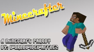 ♪Minecrafter♪ a Minecraft Song Parody of Troublemaker