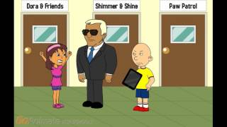 Caillou cancels Dora & Friends/Ungrounded