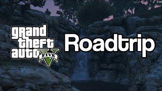 Road trip! (GTA 5 Adventures)