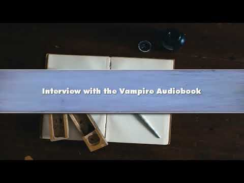 Interview with the Vampire - Part 02 Audiobook