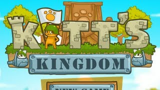 Kitt's Kingdom Level1-26 Walkthrough