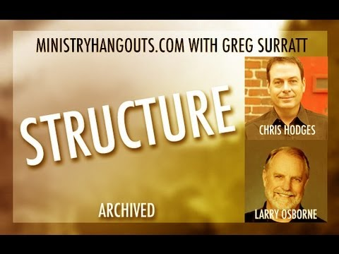 Ministry Hangout // July 10, 2013 // Structure and Systems