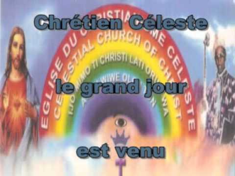 Chrétien Céleste le grand jour est venu