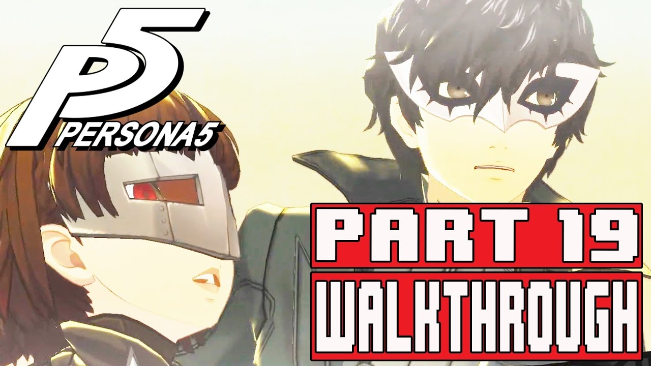 Persona 5 Gameplay Walkthrough Part 19 Persona 5 Gameplay Walkthrough Part 19 Futaba Palace Part 2