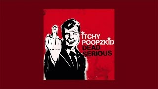 Itchy Poopzkid - The Lottery // Official Audio