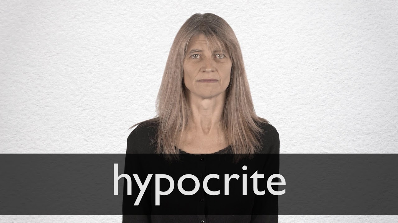 Hypocrite definition and meaning | Collins English Dictionary