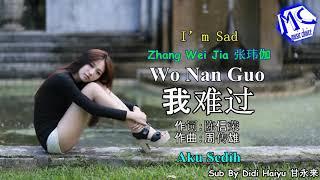 Wo Nan Guo (aku sedih)