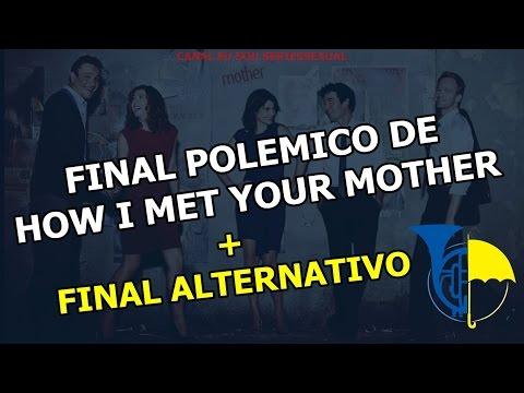Final Polemico De How Met Your Mother Final Alternativo
