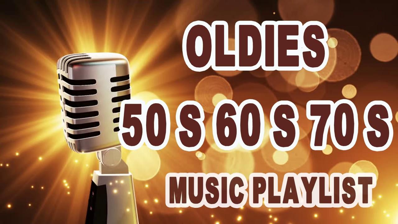 Oldies 50 S 60 S 70 S Music Playlist Oldies Clasicos 50