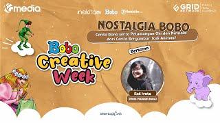 Nostalgia Bobo - Animasi Dongeng Petualangan Oki dan Nirmala serta Cerita Bona