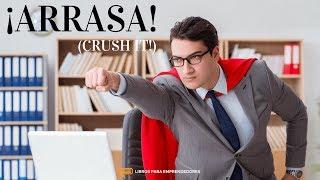 #063 - ¡Arrasa! (Crush it!)