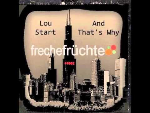 Lou Start - And Thats Why