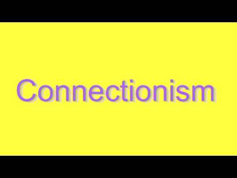 How to Pronounce Connectionism