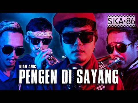 Lagu Video Ska 86 - Pengen Di Sayang  Reggae Ska Version  Terbaru