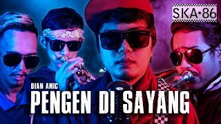 Ska 86 Pengen Di Sayang Reggae Ska Version MP3