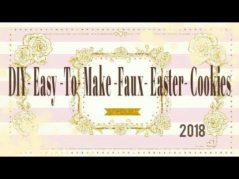 Easter DIY Easter Faux Cookies!