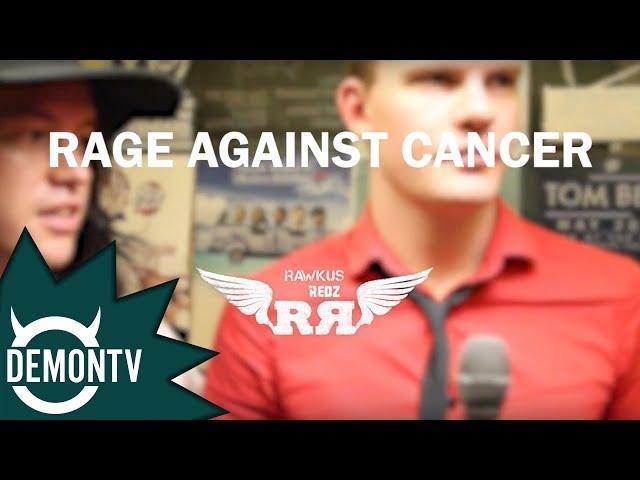 Rage Against Cancer   Rawkuz Redz