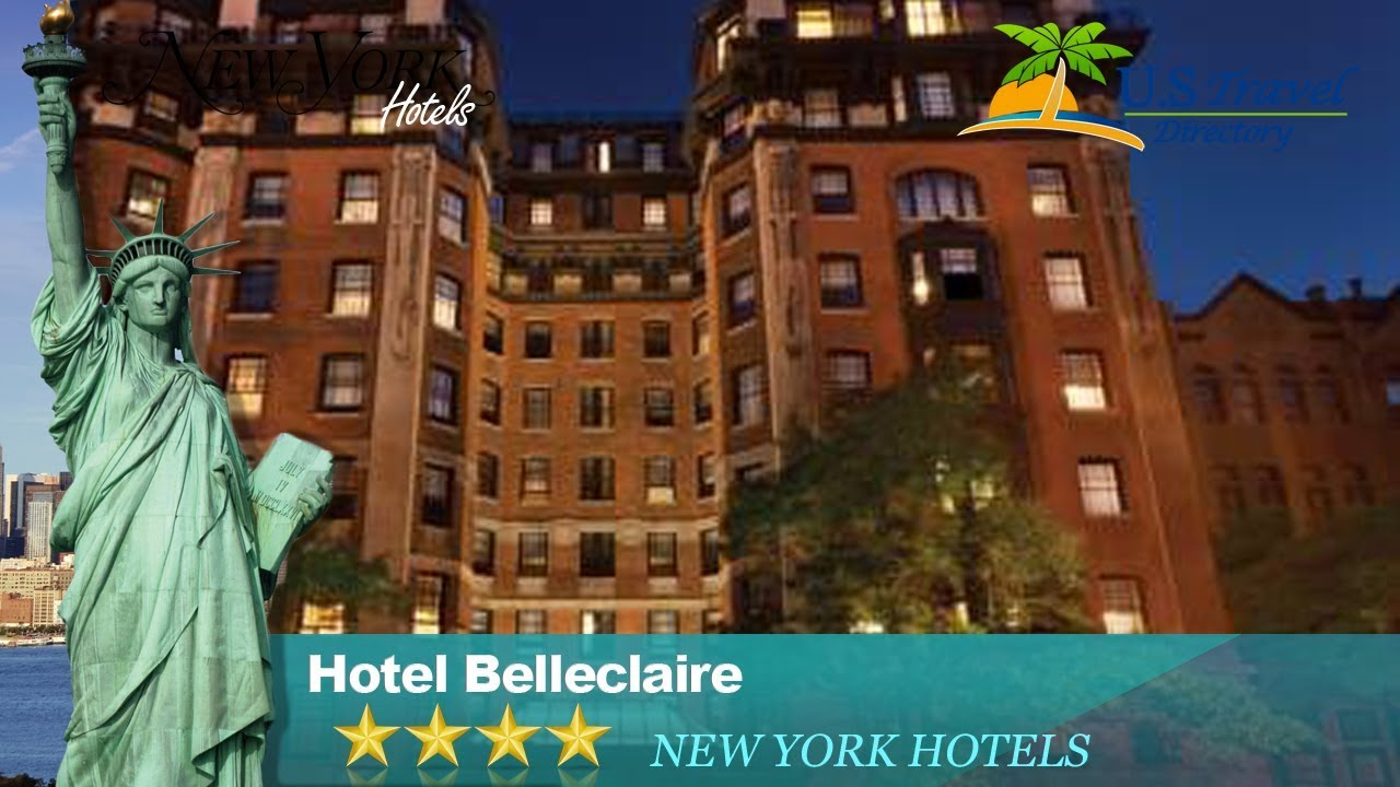 Hotel Belleclaire New York Hotels New York Youtube