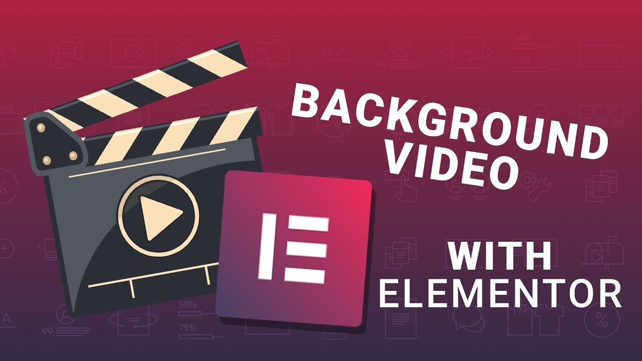 How To Add A Background Video To Your Pages With Elementor